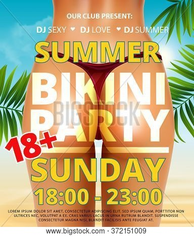 Summer Beach Bikini Or Pool Party Flyer With Pretty Realistic Young Sexy Woman Bottom And Erotic Bac
