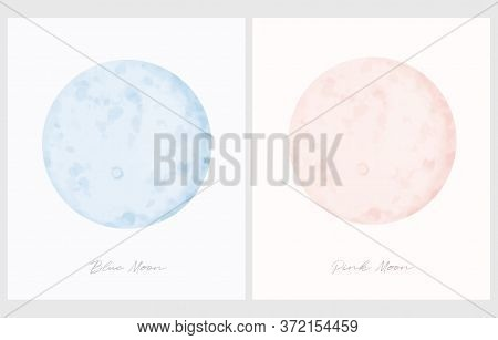 Pink Moon. Blue Moon. Simple Vector Illustration With Watercolor Style Full Moon Ioslated On An Off-