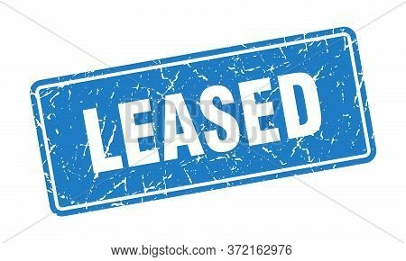 Leased Stamp. Leased Vintage Blue Label. Sign