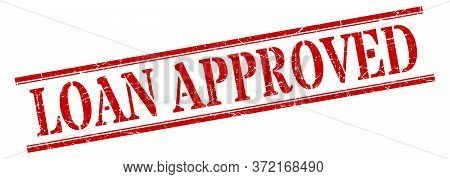 Loan Approved Stamp. Loan Approved Square Grunge Sign. Loan Approved