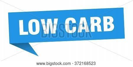 Low Carb Banner. Low Carb Speech Bubble. Low Carb Sign