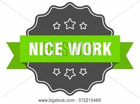 Nice Work Isolated Seal. Nice Work Green Label. Nice Work