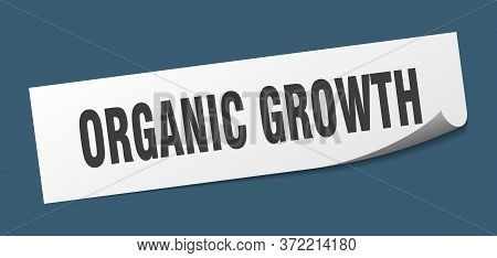 Organic Growth Sticker. Organic Growth Square Sign. Organic Growth. Peeler