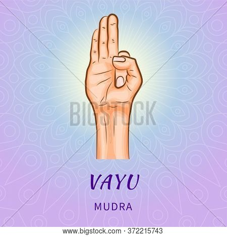 Vayu Mudra - Gesture In Yoga Fingers. Symbol In Buddhism Or Hinduism Concept. Yoga Technique For Med