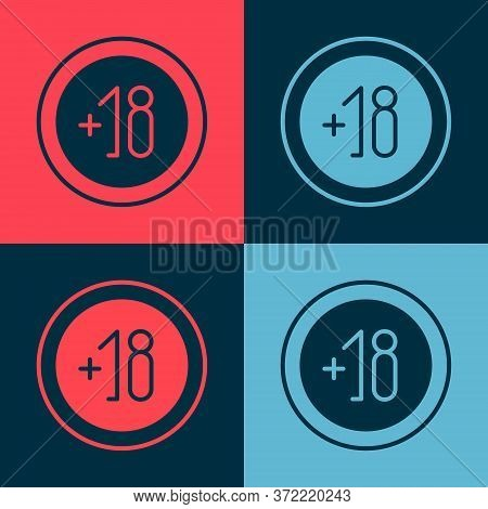 Pop Art Alcohol 18 Plus Icon Isolated On Color Background. Prohibiting Alcohol Beverages. Vector Ill