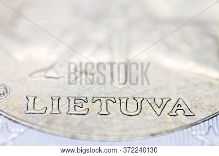 Two Euro Coin Macro Detail With Lietuva Word. Lithuanian 2 Euro Coin Macro View. European Currency E
