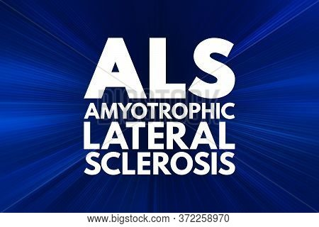 Als - Amyotrophic Lateral Sclerosis Acronym, Medical Concept Background