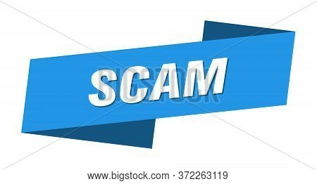 Scam Banner Template. Scam Ribbon Label Sign