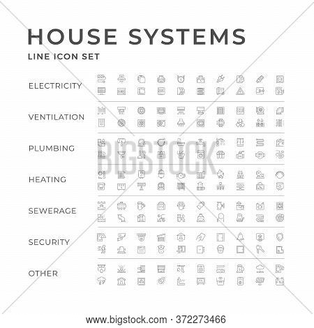 Set Line Icons Of House Systems Isolated On White. Electricity, Ventilation, Plumbing, Heating, Sewe