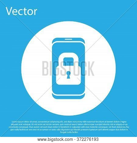 Blue Smartphone With Closed Padlock Icon Isolated On Blue Background. Phone With Lock. Mobile Securi