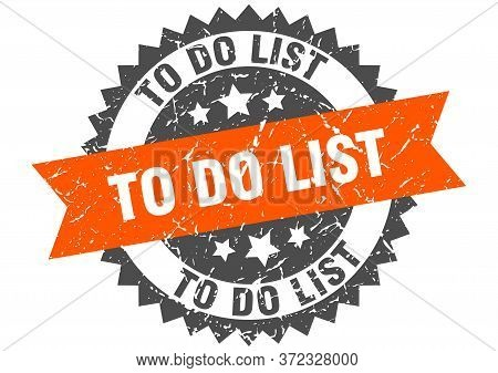 To Do List Grunge Stamp With Orange Band. To Do List