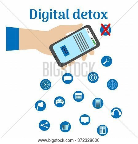 Digital Detox. A Male Hand Holds A Smartphone With An Inscription And A Symbol Of Rejection Of Gadge