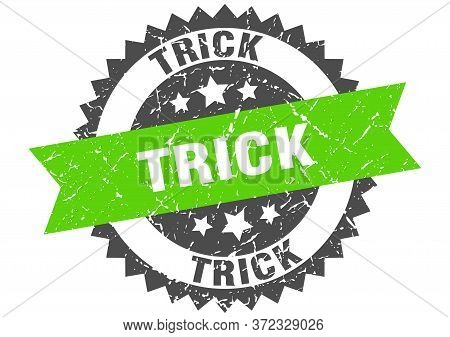 Trick Grunge Stamp With Green Band. Trick