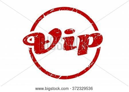Vip Sign. Vip Round Vintage Grunge Stamp. Vip