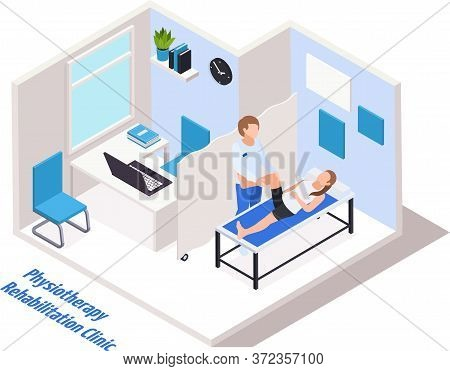 Rehabilitation Clinic Doctor Office Interior Isometric Composition With Physiotherapist Performing L