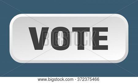 Vote Button. Vote Square 3d Push Button