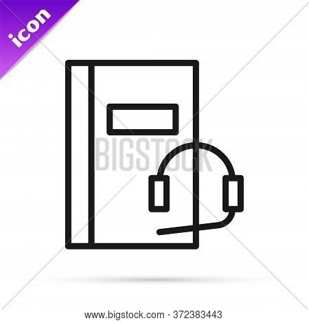 Black Line Audio Book Icon Isolated On White Background. Book With Headphones. Audio Guide Sign. Onl