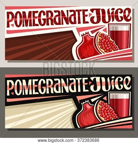Vector Banners For Pomegranate Juice With Copyspace, Horizontal Layouts With Illustration Of Fruit D