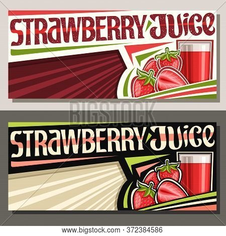 Vector Banners For Strawberry Juice With Copyspace, Decorative Horizontal Layouts With Illustration