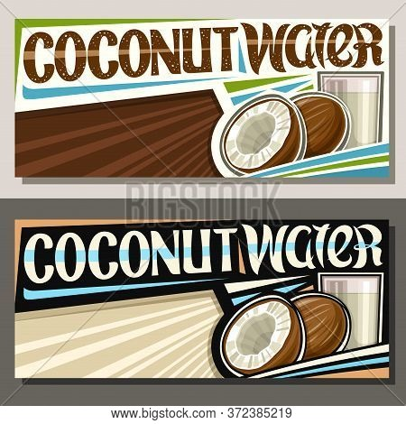Vector Banners For Coconut Water With Copyspace, Decorative Horizontal Layouts With Illustration Of