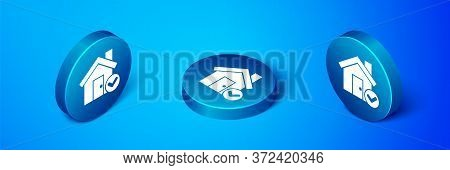 Isometric House With Check Mark Icon Isolated On Blue Background. Real Estate Agency Or Cottage Town