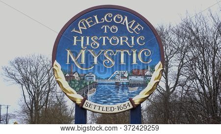Welcome To Historic Mystic - Mystic, United States - April 6, 2017
