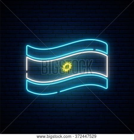 Neon Flag Of Argentina. Argentine Declaration Of Independence Anniversary. National Public Holiday.