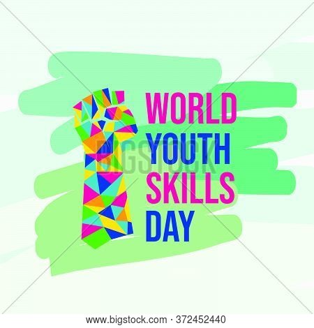 World Youth Skills Day Vector Illustration With Colorful Of Fist. Celebrate On July 15th. Good Templ
