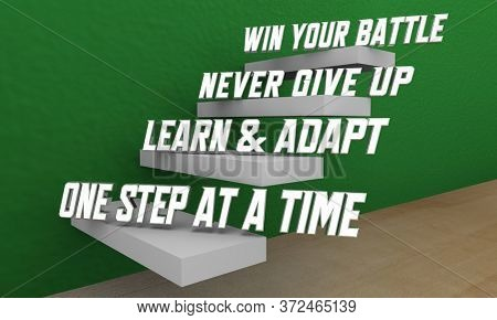 Win Your Battle One Day at a Time Learn Adapt Succeed Steps 3d Illustration