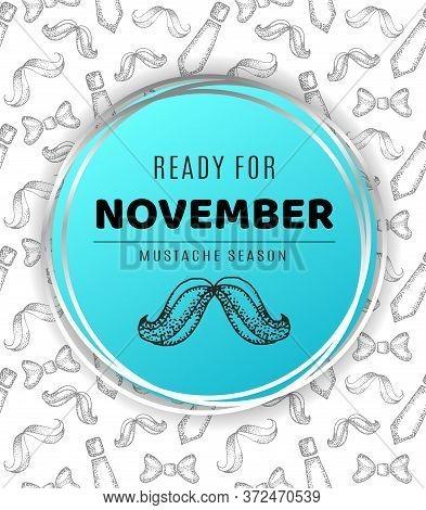 November, Mustache Season. Vector Stock Hand Drawn Illustration Of Mustache Isolated On A Seamless B
