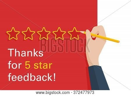 Thanks For 5 Stars Feedback - Motivation For Positive Review - Hand Writing Star With Pencil - Vecto