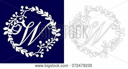 Vector Wedding Initial Monogram For Laser Cutting. Letter W Of The Decorative Monogram In A Floral F