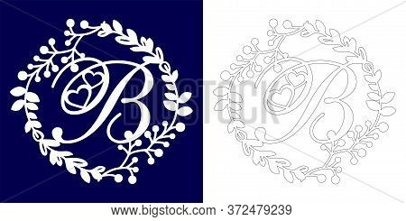 Vector Wedding Initial Monogram For Laser Cutting. Letter B Of The Decorative Monogram In A Floral F