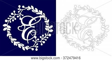 Vector Wedding Initial Monogram For Laser Cutting. Letter E Of The Decorative Monogram In A Floral F