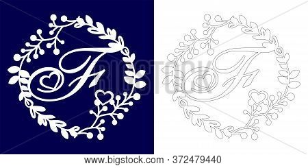 Vector Wedding Initial Monogram For Laser Cutting. Letter F Of The Decorative Monogram In A Floral F