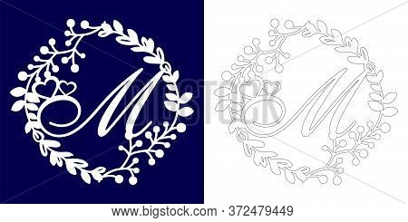 Vector Wedding Initial Monogram For Laser Cutting. Letter M Of The Decorative Monogram In A Floral F
