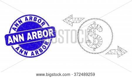 Web Mesh Dollar Exchange Arrows Pictogram And Ann Arbor Seal Stamp. Blue Vector Rounded Grunge Seal