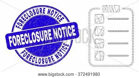 Web Mesh List Items Pad Pictogram And Foreclosure Notice Seal. Blue Vector Round Grunge Seal With Fo