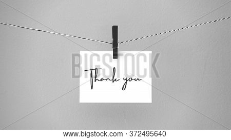 Paper Hanging On A Rope With A Brooch With The Phrase Thank You. Inspirational Quote.  Thank You Car