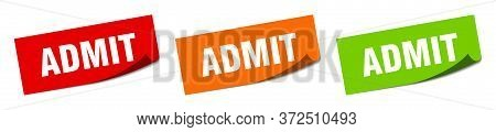 Admit Sticker. Admit Square Isolated Sign. Admit Label