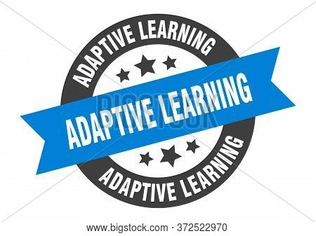 Adaptive Learning Sign. Adaptive Learning Round Ribbon Sticker. Adaptive Learning Tag