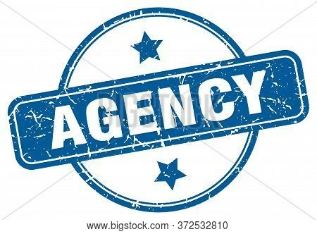 Agency Stamp. Agency Round Vintage Grunge Sign. Agency