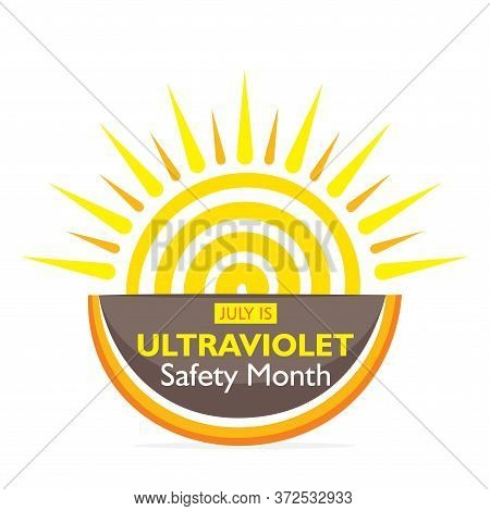 Vector Illustration Of Ultraviolet Safety Month Concept Poster Or Banner Design