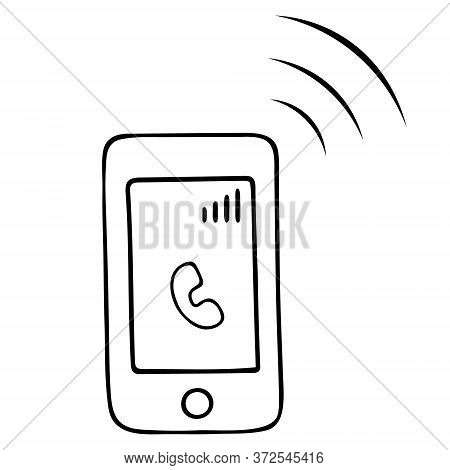 Incoming Call. Vector Illustration. Sketch. Smartphone. The Touch Phone Rings Loudly. Outline On An