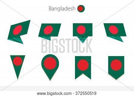 Bangladesh National Flag Collection, Eight Versions Of Bangladesh Vector Flags. Vector Illustration.