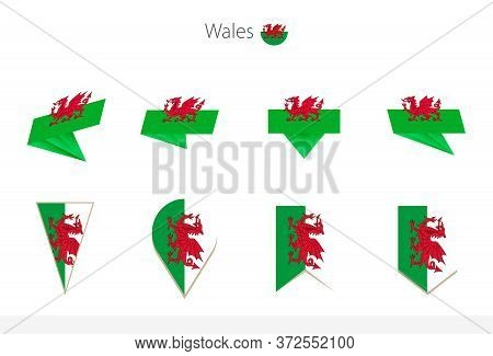 Wales National Flag Collection, Eight Versions Of Wales Vector Flags. Vector Illustration.