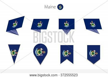 Maine Us State Flag Collection, Eight Versions Of Maine Vector Flags. Vector Illustration.