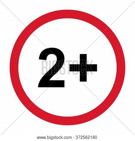 2 Restriction Flat Sign With Red Circle Isolated On White Background. Age Limit Symbol. No Under Two