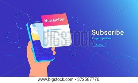 Newsletter Subcription Online In Mobile App. Vector Gradient Illustration Of Human Hand Holds Isomet