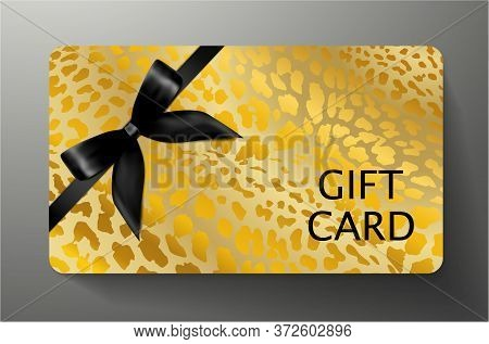 Gift Card With Golden Leopard Print On Gold Background And Black Bow (ribbon). Royal Template Useful